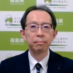 Video report: Fukushima Governor Discusses Reconstruction, Ten Years After the Nuclear Accident (Mr. Masao Uchibori, Governor of Fukushima Prefecture)