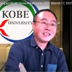 Video report: Japanese-South Korean Relations in 2021 (Dr. Kan Kimura, Kobe Univ. Professor/Director of Center for Asian Academic Collaboration)